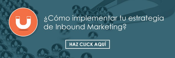 Cómo implementar tu estrategia de Inbound Marketing